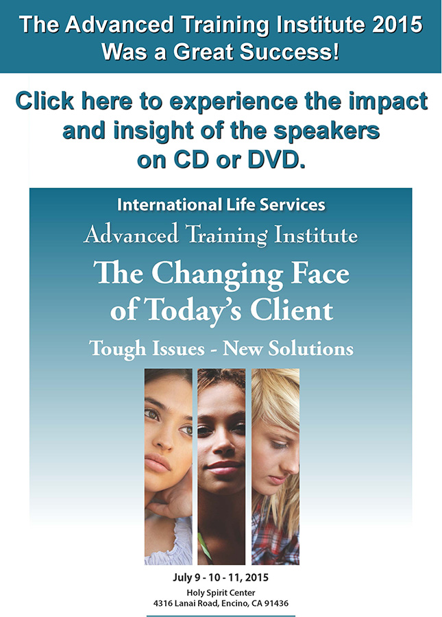 International Life Services: 2015 Advanced Training Institute